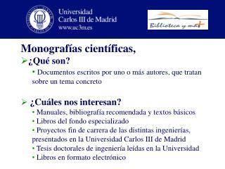 Monografías científicas,  ¿Qué son?