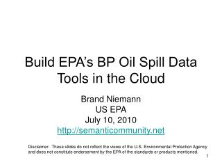 Build EPA's BP Oil Spill Data Tools in the Cloud