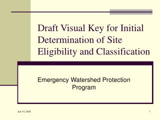 Draft Visual Key for Initial Determination of Site Eligibility and Classification