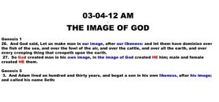 03-04-12 AM . THE IMAGE OF GOD