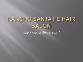 Rancho Santa Fe Hair Salon