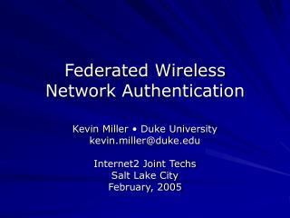 Federated Wireless  Network Authentication