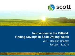 Innovations in the Oilfield: Finding Savings in Solid Drilling Waste