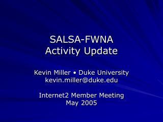 SALSA-FWNA Activity Update