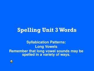 Spelling Unit 3 Words