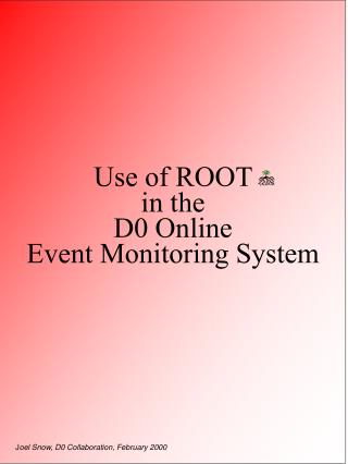 Use of ROOT  in the  D0 Online Event Monitoring System