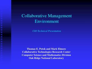 Collaborative Management  Environment CIO Technical Presentation