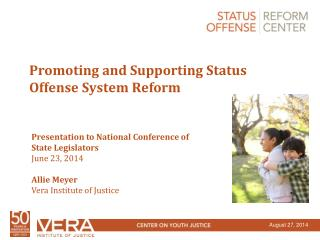Promoting and Supporting Status Offense System Reform