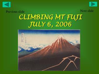 CLIMBING MT FUJI JULY 6, 2006