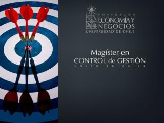 ¿Por qué elegir el   Magíster en Control de Gestión de la Universidad de Chile  ?