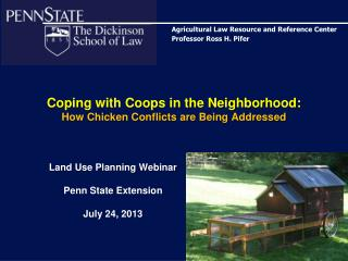 Coping with Coops in the Neighborhood:  How Chicken Conflicts are Being Addressed