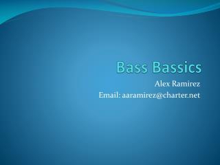 Bass  Bassics
