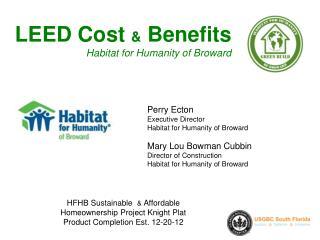 LEED Cost  &  Benefits Habitat for Humanity of Broward