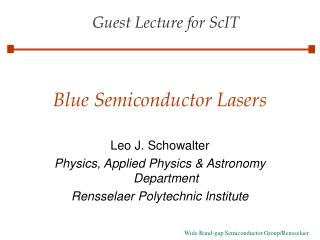Blue Semiconductor Lasers