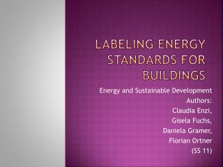 Labeling energy standards for buildings