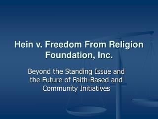 Hein v. Freedom From Religion Foundation, Inc.