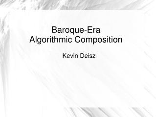 Baroque-Era  Algorithmic Composition