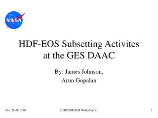 HDF-EOS Subsetting Activites at the GES DAAC