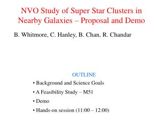 NVO Study of Super Star Clusters in Nearby Galaxies – Proposal and Demo