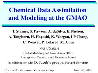 Chemical Data Assimilation and Modeling at the GMAO