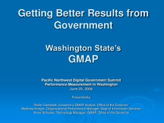 Getting Better Results from Government Washington State's GMAP