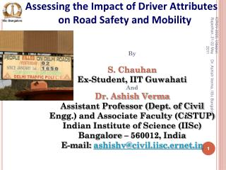Assessing the Impact of Driver Attributes on Road Safety and Mobility