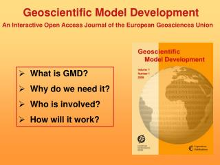 What is GMD?   Why do we need it?   Who is involved?   How will it work?