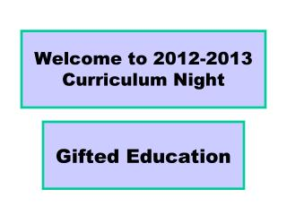 Welcome to 2012-2013 Curriculum Night