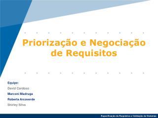 Priorização e Negociação de Requisitos