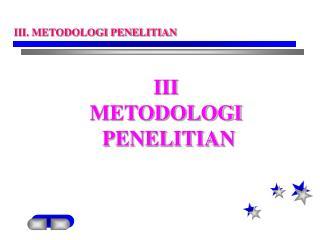 III  METODOLOGI  PENELITIAN