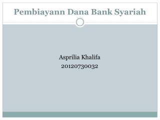 Pembiayann  Dana Bank  Syariah