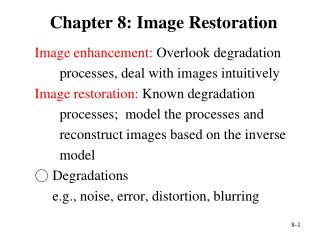 Chapter 8:  Image Restoration