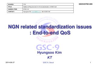 NGN related standardization issues :  End-to-end QoS