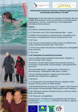 Etelä-Karjalan Soveltavan Liikunnan seminaari Lappeenrannan urheilutalolla keskiviikkona 18.5.2005
