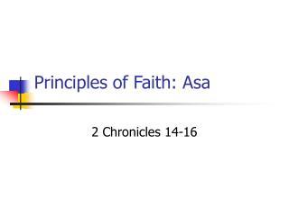 Principles of Faith: Asa