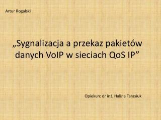 Opiekun: dr inż. Halina Tarasiuk