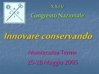 X X I V  Congresso Nazionale