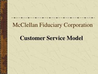 McClellan Fiduciary Corporation