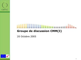 Groupe de discussion CMM(I)