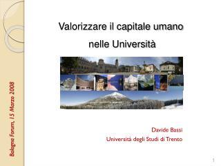 Davide Bassi Università degli Studi di Trento