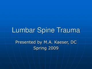 Lumbar Spine Trauma