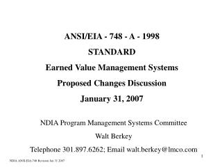 ANSI/EIA - 748 - A - 1998 STANDARD Earned Value Management Systems Proposed Changes Discussion