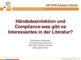 Händedesinfektion und Compliance-was gibt es Interessantes in der Literatur?