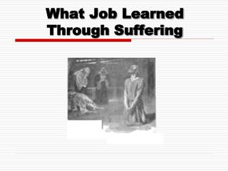 What Job Learned Through Suffering