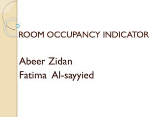 ROOM OCCUPANCY INDICATOR