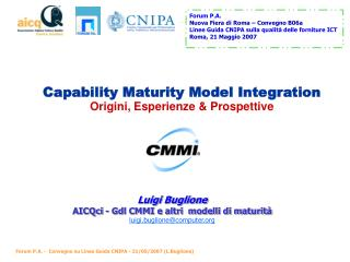Capability Maturity Model Integration Origini, Esperienze & Prospettive