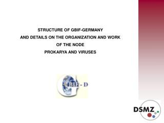 STRUCTURE OF GBIF-GERMANY AND DETAILS ON THE ORGANIZATION AND WORK  OF THE NODE