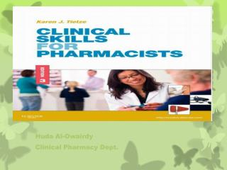 Huda Al- Owairdy Clinical Pharmacy Dept.