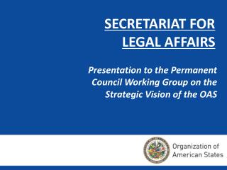 SECRETARIAT FOR  LEGAL AFFAIRS