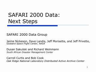 SAFARI 2000 Data:   Next Steps